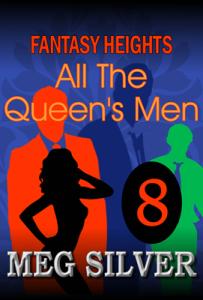 Episode 8: All The Queen's Men
