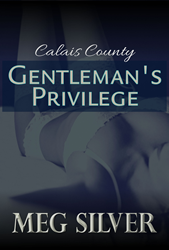 Calais County: Gentleman's Privilege