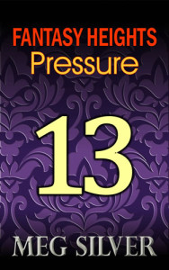 Fantasy Heights Episode 13: Pressure