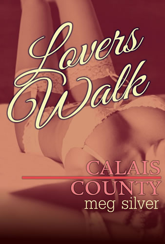 Calais County: Lovers Walk